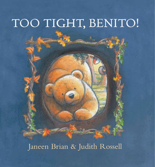 Too Tight, Benito! Janeen Brian