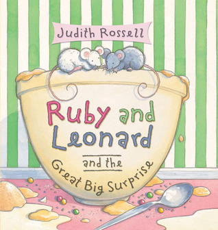 Ruby and Leonard and the Great Big Surprise Judith Rossell