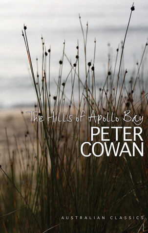 The Hills of Apollo Bay  by  Peter Cowan