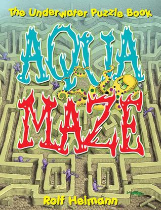 Aquamaze  by  Rolf Heimann