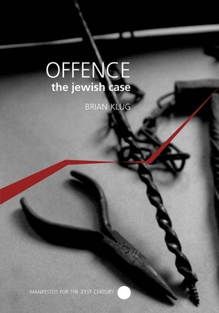 Offence: The Jewish Case Brian Klug