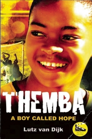 Themba - A Boy Called Hope  by  Lutz van Dijk