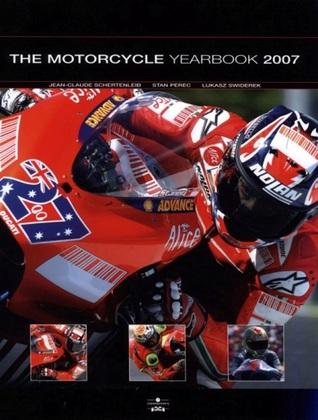 The Motorcycle Yearbook 2007  by  Jean-Claude Schertenleib