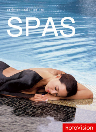 Spas  by  Editors of Rotovision