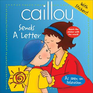 Caillou: Sends a Letter Joceline Sanschagrin
