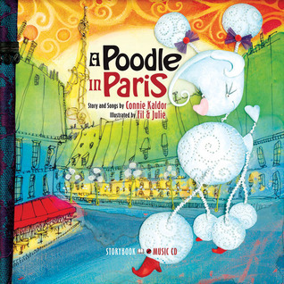 A Poodle in Paris Connie Kaldor