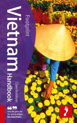Footprint Vietnam Handbook Claire Boobbyer