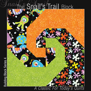 The Snails Trail Block: A Classic for Todays Quilts Editors of All American Crafts Publishing Inc.