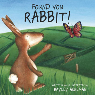 Found You Rabbit Hayley Acreman