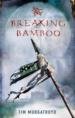 Breaking Bamboo Tim Murgatroyd