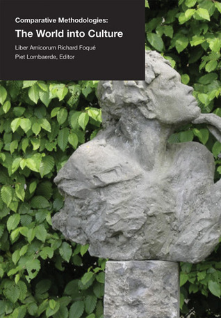 Bringing the World into Culture: Comparative Methodologies in Architecture, Art, Design and Science  by  Piet Lombaerde