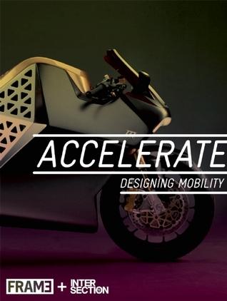 Accelerate: Designing Mobility Dan Ross
