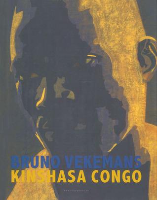 Bruno Vekemans, Kinshasa Congo Joost de Geest