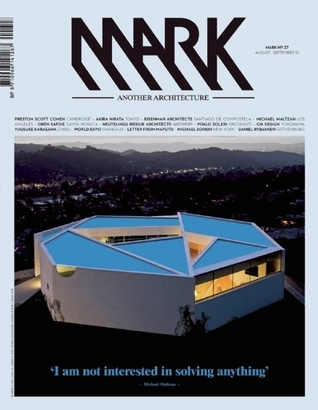 Mark #27: Another Architecture: Issue 27: Aug/Sep 2010  by  Robert Thiemann