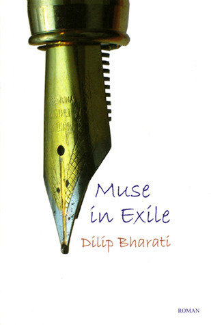 Muse in Exile Dilip Bharati