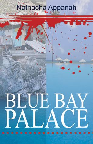 Blue Bay Palace  by  Nathacha Appanah