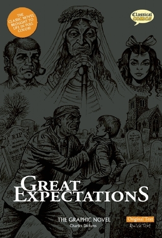Great Expectations The Graphic Novel: Original Text  by  Clive Bryant