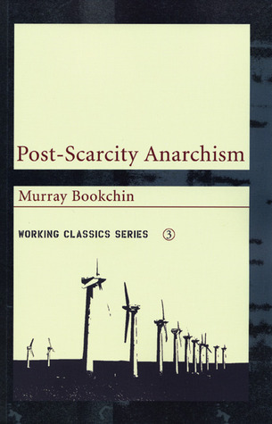 Remaking Society: Pathways To A Green Future  by  Murray Bookchin