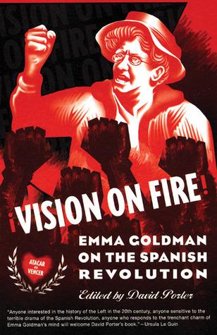 Vision on Fire: Emma Goldman on the Spanish Revolution  by  Emma Goldman