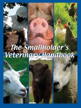 The Smallholders Guide to Animal Ailments Russell Lyon
