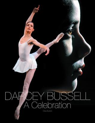 Darcey Bussell: A Celebration Clive Burton