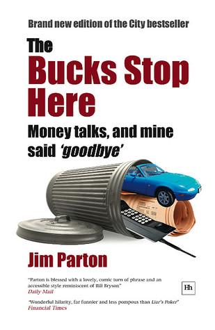 The Bucks Stop Here Jim Parton