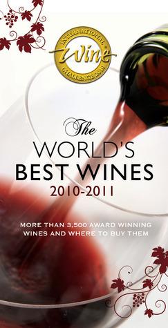 The Worlds Best Wines 2010–2011  by  International Wine Challenge
