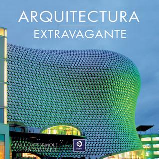 Arquitectura extravagante Paul Cattermole