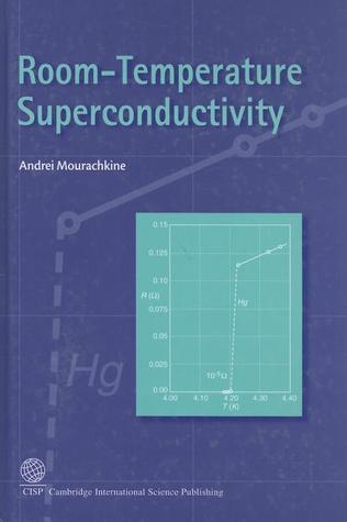 Room-Temperature Superconductivity  by  Andrei Mourachkine
