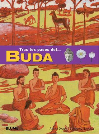 Buda (Tras los pasos de . . . Series) (Spanish Edition)  by  Amina Okada