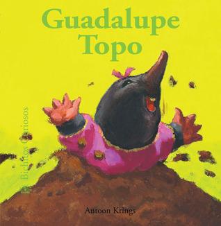 Guadalupe Topo Antoon Krings