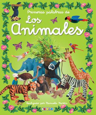 Primeras palabras de los animales (Cosas de Ninos) (Spanish Edition) Manuela Martin