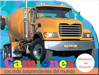 Camiones: Los más sorprendentes del mundo Susaeta publishing