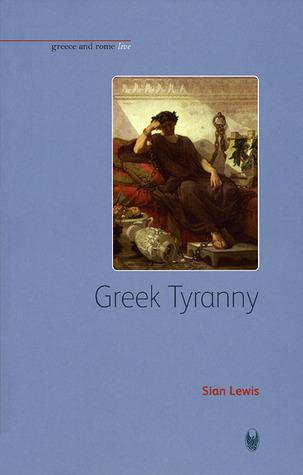 Greek Tyranny Sian Lewis
