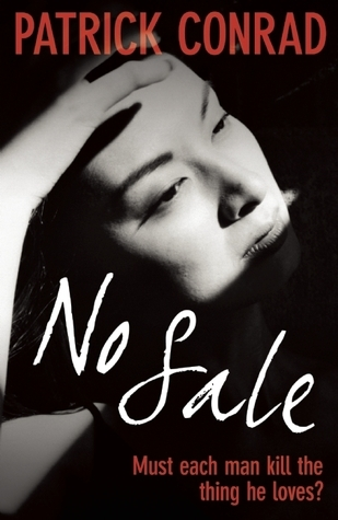 No Sale  by  Patrick Conrad