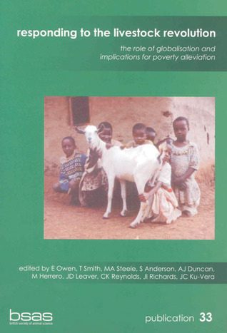 Responding to the Livestock Revolution  by  E. Owen