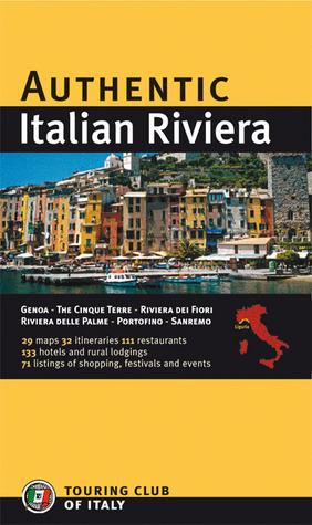Authentic Italian Riviera  by  Monica Maraschi