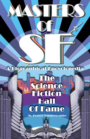 Masters of SF: The Science Fiction Hall of Fame W. Sandercombe