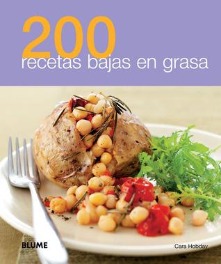 200 recetas bajas en grasa Cara Hobday