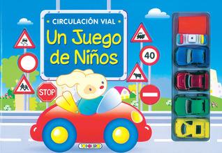 Circulacion vial / Road traffic: Un Juego De Ninos / A Game for Children (Juegolibros / Playbooks) (Spanish Edition)  by  Inc. Suseata Publishing