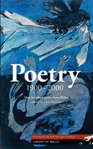 Poetry: 1900–2000 Meic Stephens