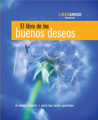 El libro de los buenos deseos  by  Ediciones Robinbook
