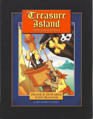 Treasure Island with Lots of Dogs  by  Frank B. Edwards