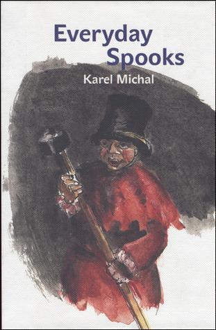 Everyday Spooks Karel Michal