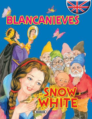 Blancanieves / Snow White Susaeta publishing