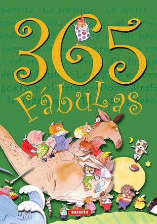 365 fabulas (Coleccion 365) (Spanish Edition)  by  Susaeta publishing