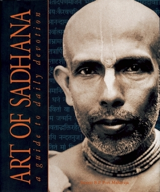 Art of Sadhana: Guide to Daily Devotion  by  B.P. Puri
