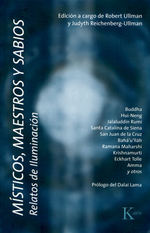 Místicos, maestros y sabios: Relatos de iluminación Robert Ullman