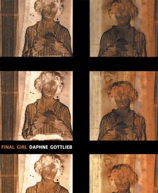 Final Girl Daphne Gottlieb