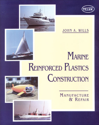 Glass Fiber Auto Body Construction Simplified  by  John A. Wills